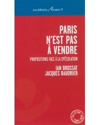 Paris n'est pas à vendre : propositions face à la spéculation