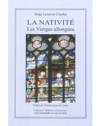 La Nativité : les vierges allongées