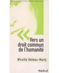 Vers un droit commun de l'humanité - Nouv. éd.