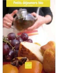 Petits déjeuners bio - Nouv. éd. augmentée