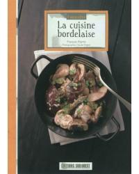 Connaître la cuisine bordelaise