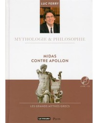 Midas contre Apollon : les grands mythes grecs
