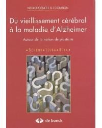 Du vieillissement cérébral à la maladie d'Alzheimer : autour de la notion de plasticité