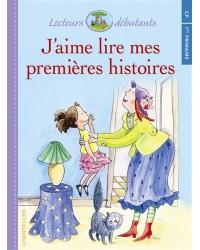 J'aime lire mes premières histoires : CP-1re primaire