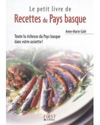 Le petit livre de recettes du Pays basque : toute la richesse du Pays basque dans votre assiette !