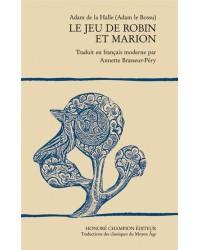 Le jeu de Robin et Marion. Edition en français moderne