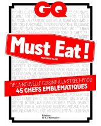 GQ Must Eat ! De la nouvelle cuisine à la street-food, 45 chefs emblématiques