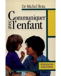 Communiquer avec l'enfant : de la conception à l'adolescence