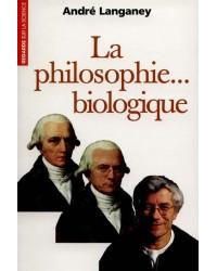 La philosophie biologique