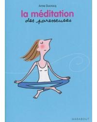 La méditation des paresseuses