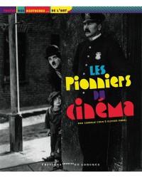 Les pionniers du cinéma