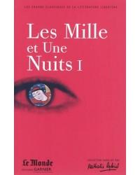 Les Mille et Une Nuits. Volume 1