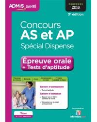 Concours AS et AP, spécial dispense : épreuve orale + tests d'aptitude : concours 2016 - 3e édition