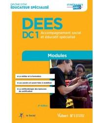 DEES : DC1, accompagnement social et éducatif spécialisé : modules - 4e édition