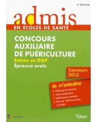 Concours auxiliaire de puériculture : entrée en IFAP, épreuve orale - 3e édition