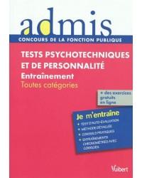 Tests psychotechniques et de personnalité : entraînement : toutes catégories
