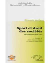 Sport et droit des sociétés. En l'honneur de Lamine Diack-Mémento pratique