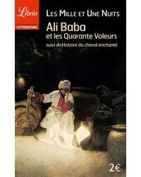 Ali Baba et les quarante voleurs suivi de histoire du cheval enchanté