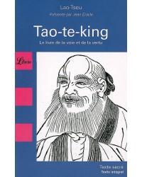 Tao-te-king : le livre de la voie et de la vertu - Nouv. présentation