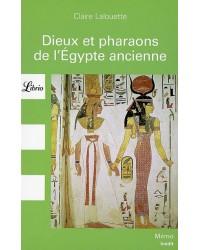Dieux et pharaons de l'Egypte ancienne - Nouv. présentation