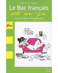 Le bac français est un jeu : cap sur le bac français en 100 questions