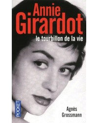 Annie Girardot : le tourbillon de la vie