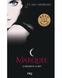 La maison de la nuit. Volume 1, Marquée