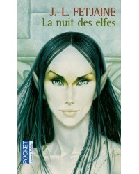 La trilogie des elfes. Volume 2, La nuit des elfes