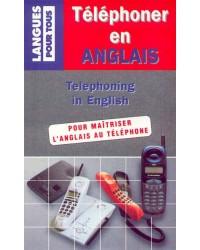 Téléphoner en anglais - Réimpr