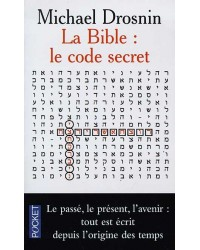 La Bible, le code secret. Volume 1
