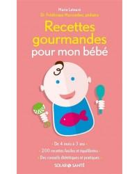 Recettes gourmandes pour mon bébé