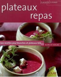 Plateaux repas : 100 recettes pour brunches et plateaux-télé