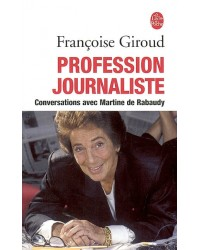 Profession journaliste : conversations avec Martine de Rabaudy - Nouv. éd.