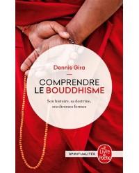 Comprendre le bouddhisme - Nouv. présentation