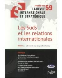 La revue internationale et stratégique N° 59, Automne 2005, Edition bilingue français-anglais : Les Suds et les relations intern