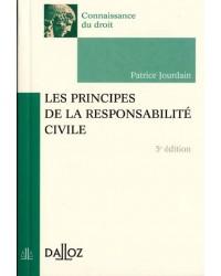 Les principes de la responsabilité civile - 5e éd.