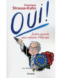 Oui ! Lettre ouverte aux enfants d'Europe