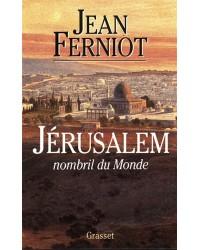 Jérusalem. Nombril du monde