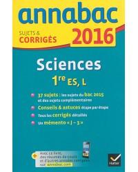 Sciences 1re ES, L. Sujets et corrigés, Edition 2016