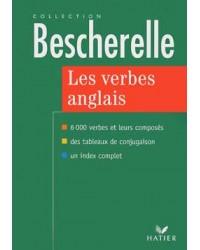 Les verbes anglais : 6000 verbes et leurs composés - Nouv. éd.