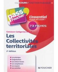 Les collectivités territoriales, concours catégories A et B : 73 fiches - 2e édition