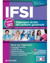 IFSI : l'épreuve écrite de culture générale : étude d'un texte d'actualité sanitaire et sociale - Nouv. éd.