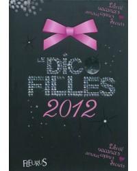 Le dico des filles. Edition 2012