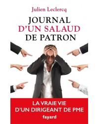 Journal d'un salaud de patron : la vraie vie d'un patron de PME