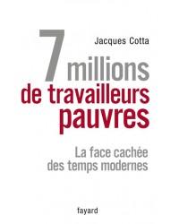 7 millions de travailleurs pauvres : la face cachée des temps modernes