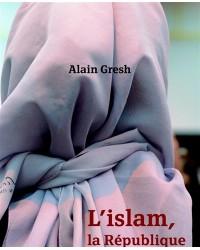 L'islam, la République et le monde