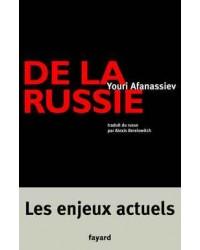 De la Russie : les enjeux actuels
