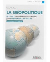 La géopolitique - 2e édition mise à jour