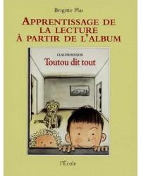 Toutou dit tout, Claude Boujon