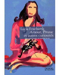 Amour, Prozac et autres curiosités